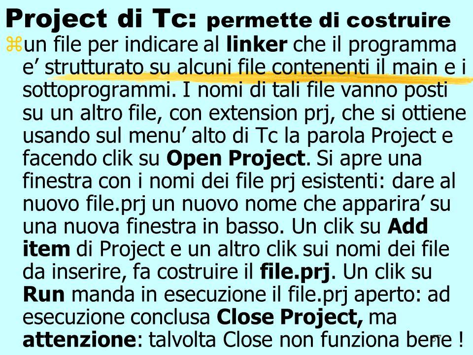 Project di Tc: permette di costruire