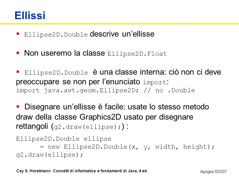 Ellissi Ellipse2D.Double descrive un'ellisse