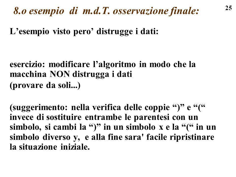 8.o esempio di m.d.T. osservazione finale:
