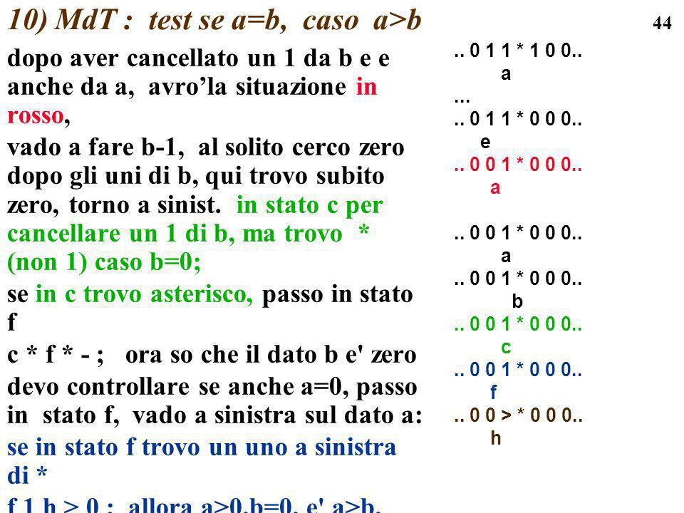10) MdT : test se a=b, caso a>b