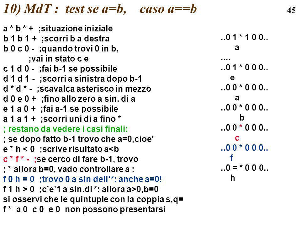 10) MdT : test se a=b, caso a==b