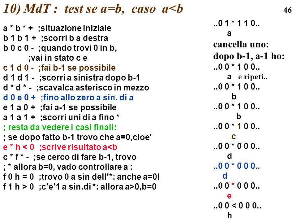 10) MdT : test se a=b, caso a<b