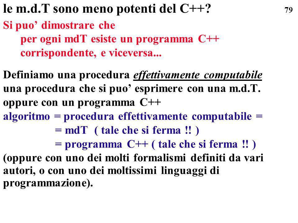 le m.d.T sono meno potenti del C++