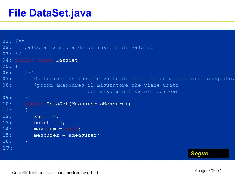 File DataSet.java 17: Segue… 01: /**