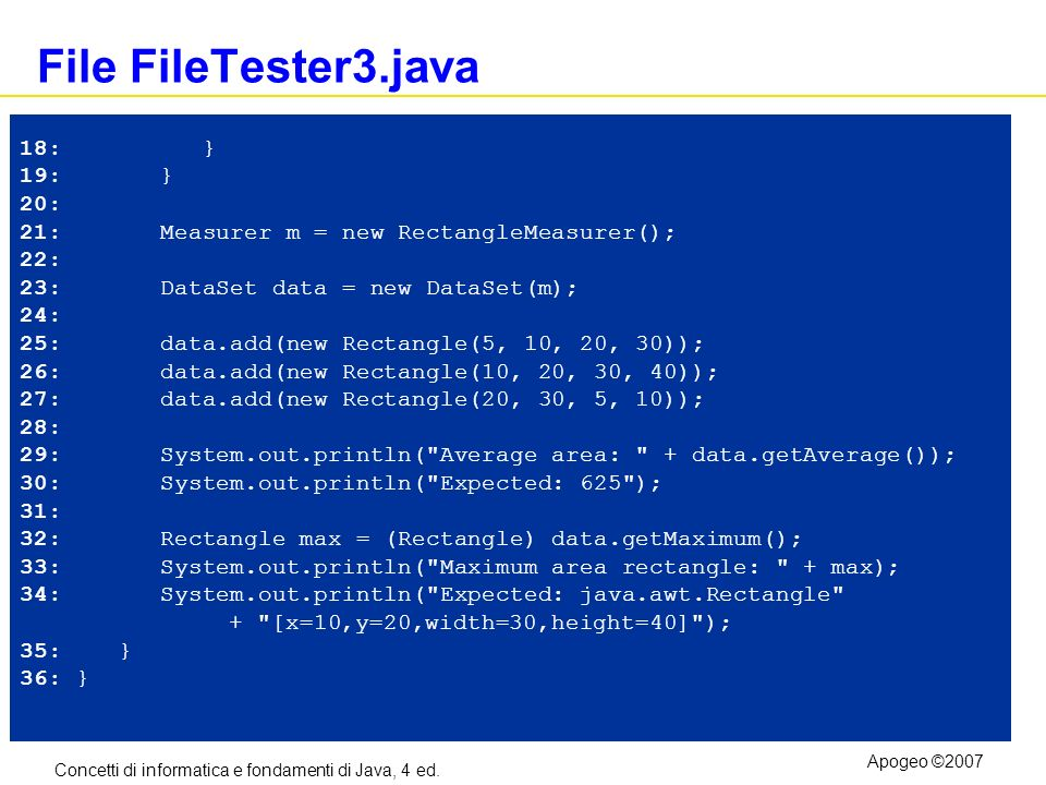File FileTester3.java 18: } 19: } 20:
