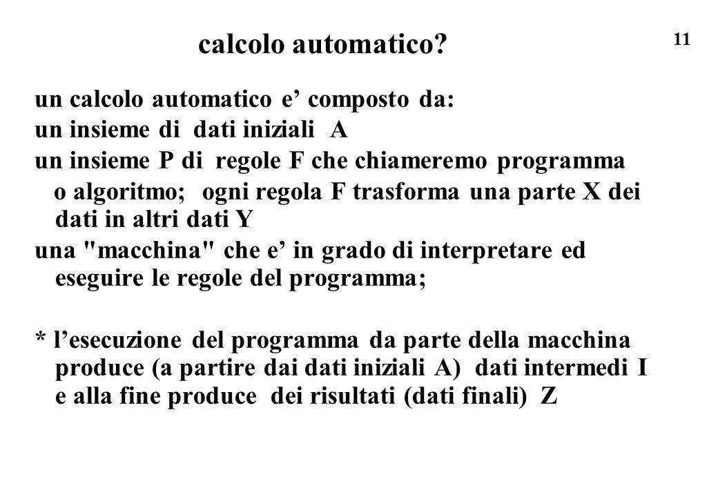 calcolo automatico un calcolo automatico e' composto da: