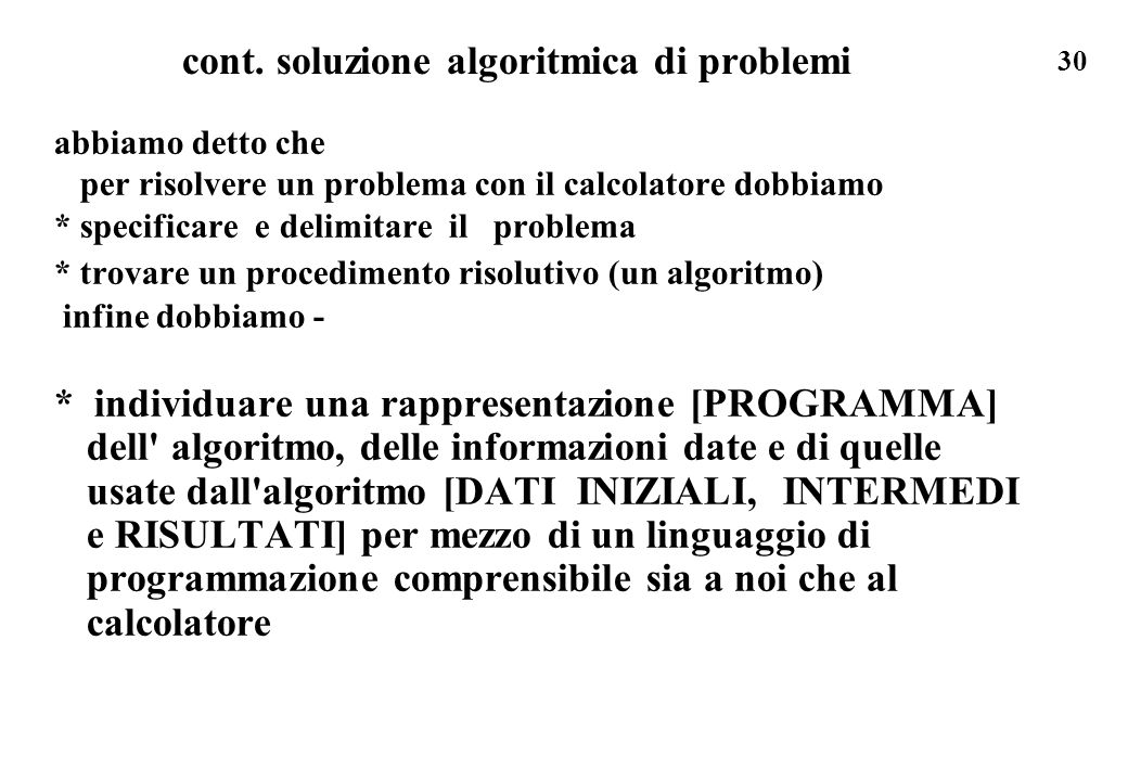 cont. soluzione algoritmica di problemi