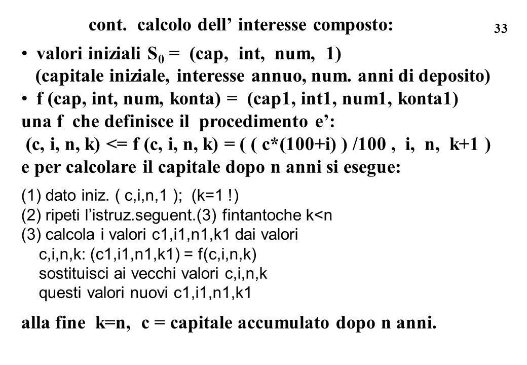 cont. calcolo dell' interesse composto: