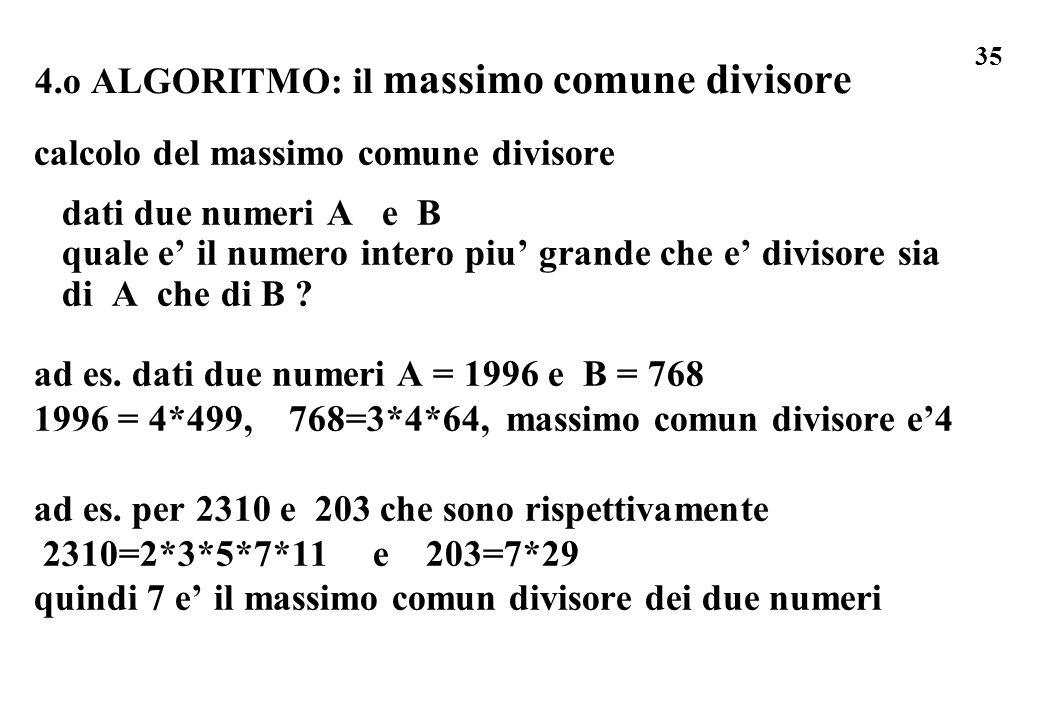 4.o ALGORITMO: il massimo comune divisore