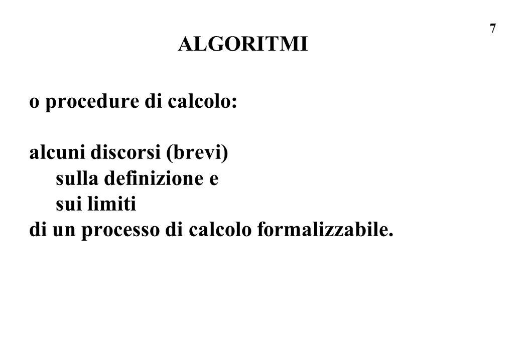ALGORITMI o procedure di calcolo: alcuni discorsi (brevi) sulla definizione e.