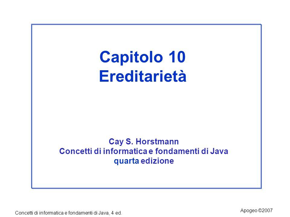 Capitolo 10 Ereditarietà