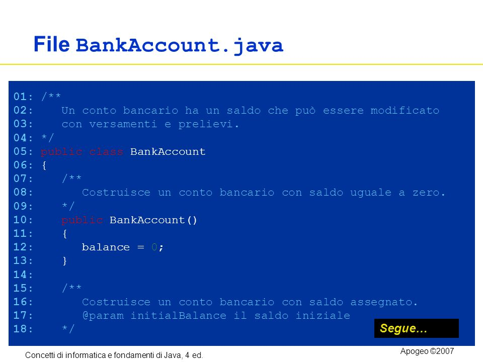 File BankAccount.java Segue… 01: /**