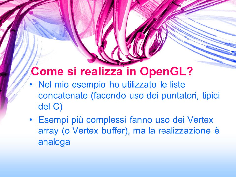 Come si realizza in OpenGL