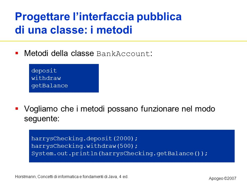 Progettare l'interfaccia pubblica di una classe: i metodi
