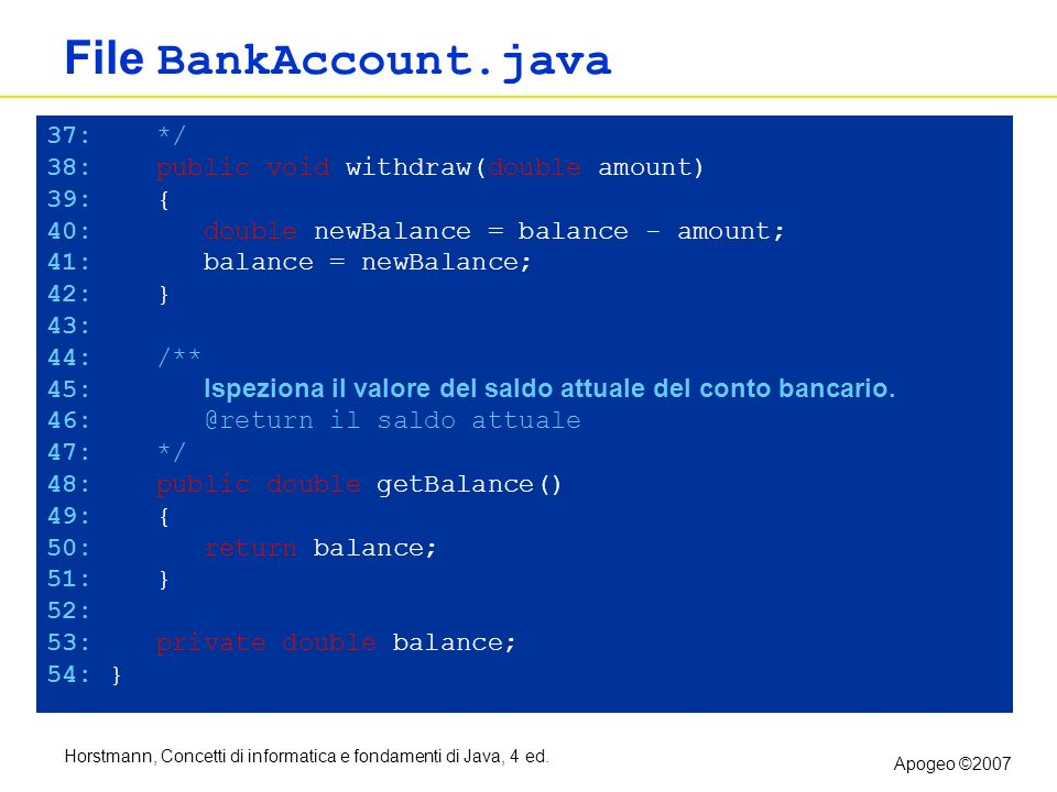 File BankAccount.java 37: */ 38: public void withdraw(double amount)