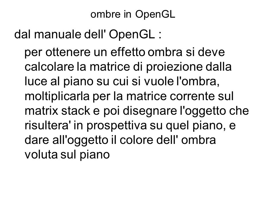 dal manuale dell OpenGL :