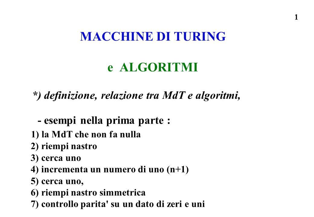 MACCHINE DI TURING e ALGORITMI