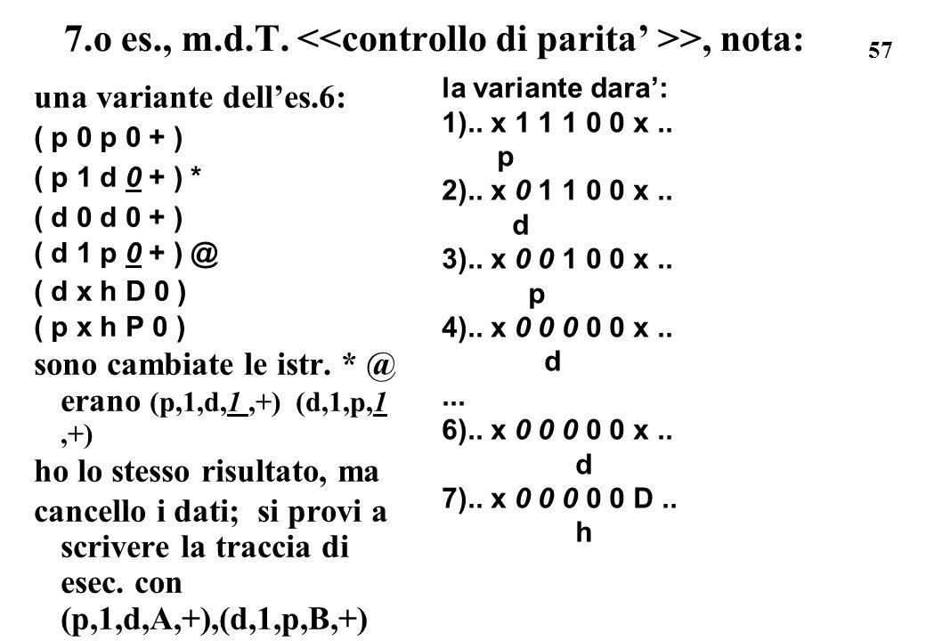 7.o es., m.d.T. <<controllo di parita' >>, nota: