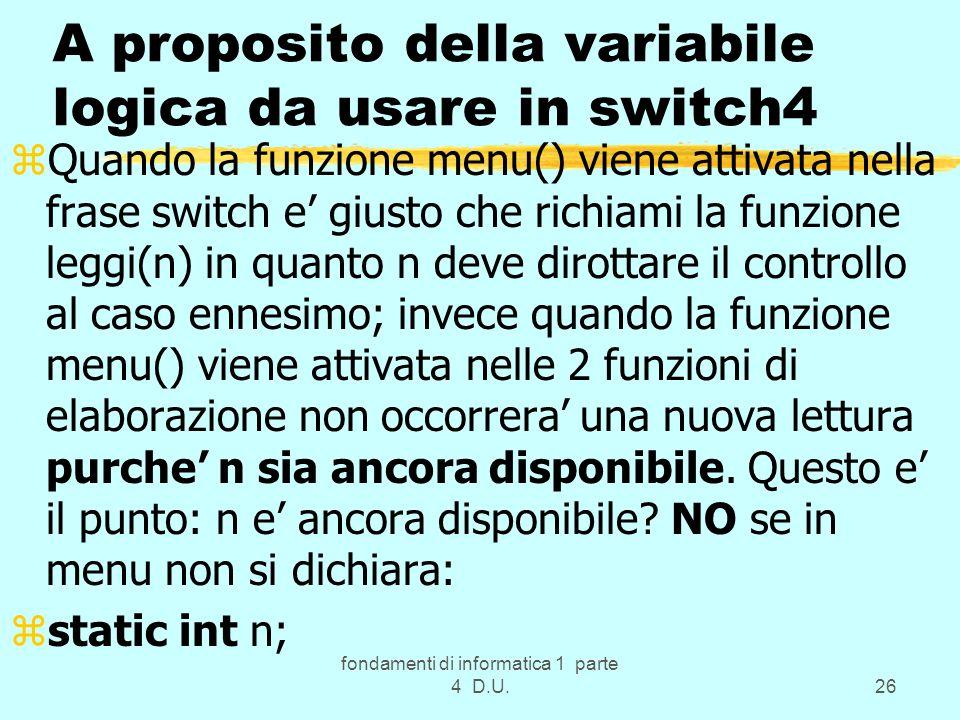 A proposito della variabile logica da usare in switch4