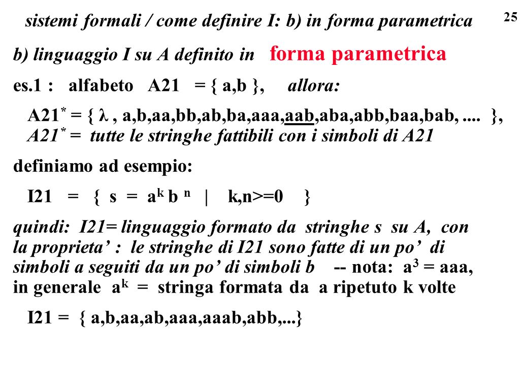 sistemi formali / come definire I: b) in forma parametrica