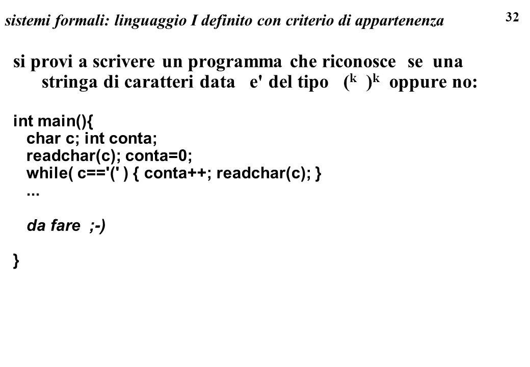 sistemi formali: linguaggio I definito con criterio di appartenenza
