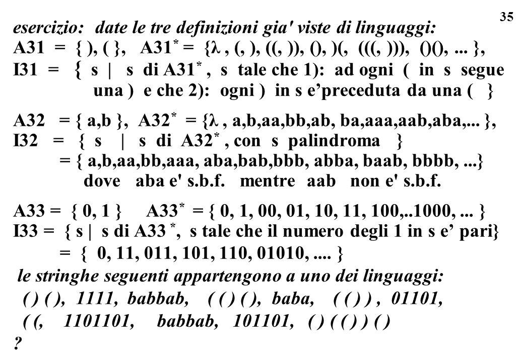 esercizio: date le tre definizioni gia viste di linguaggi: