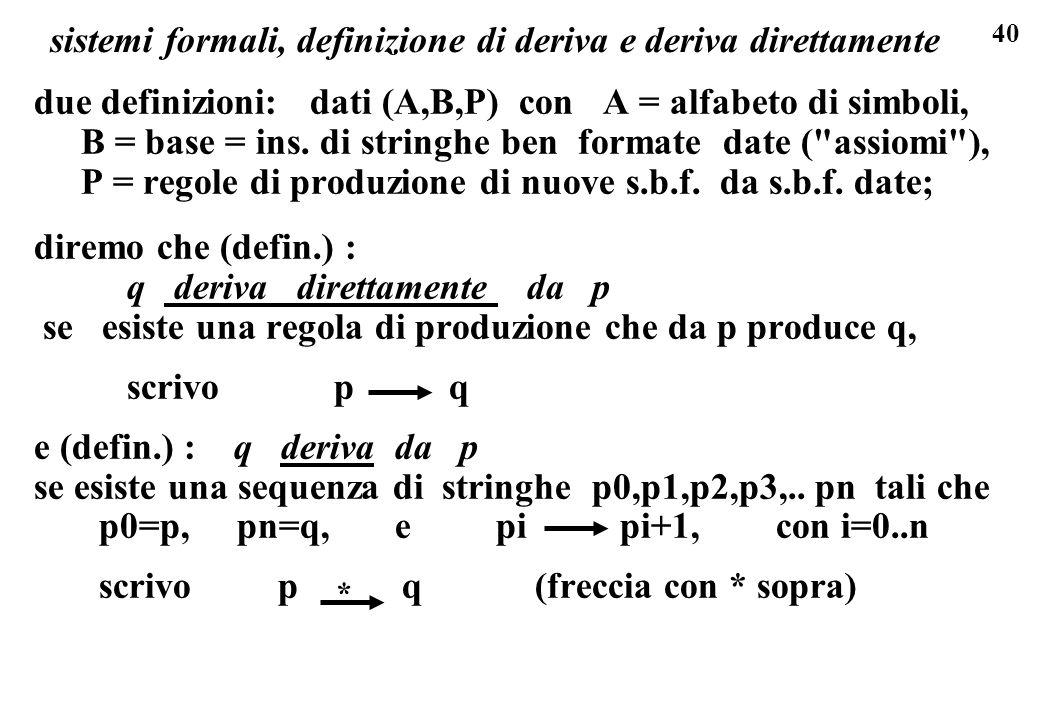 sistemi formali, definizione di deriva e deriva direttamente