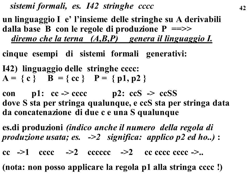 sistemi formali, es. I42 stringhe cccc