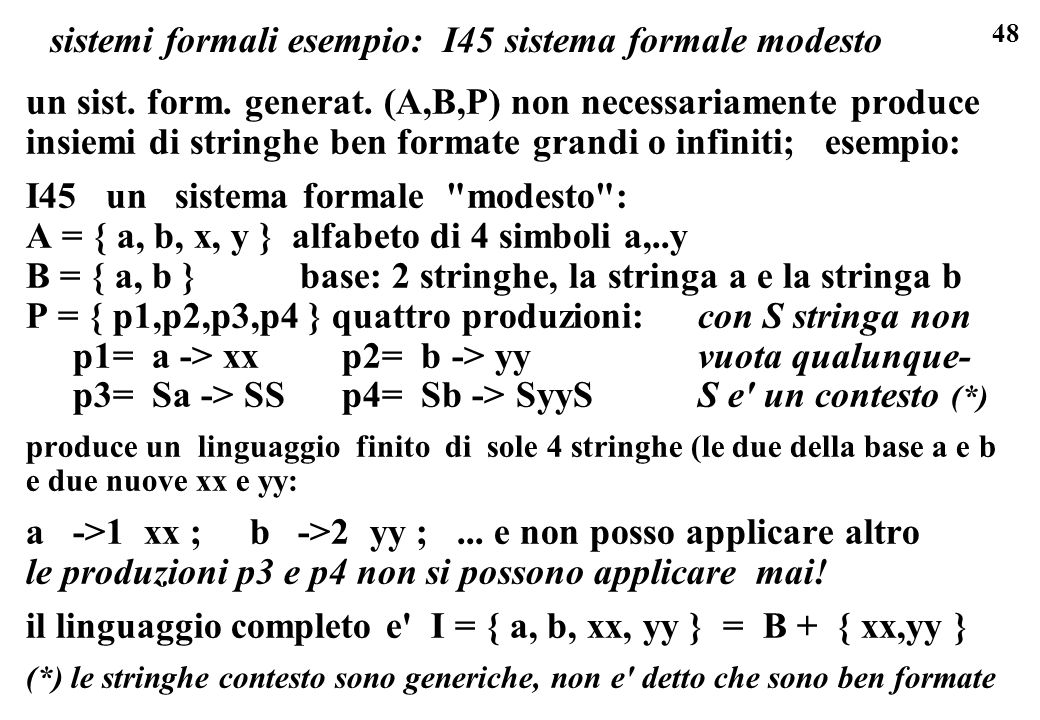 sistemi formali esempio: I45 sistema formale modesto