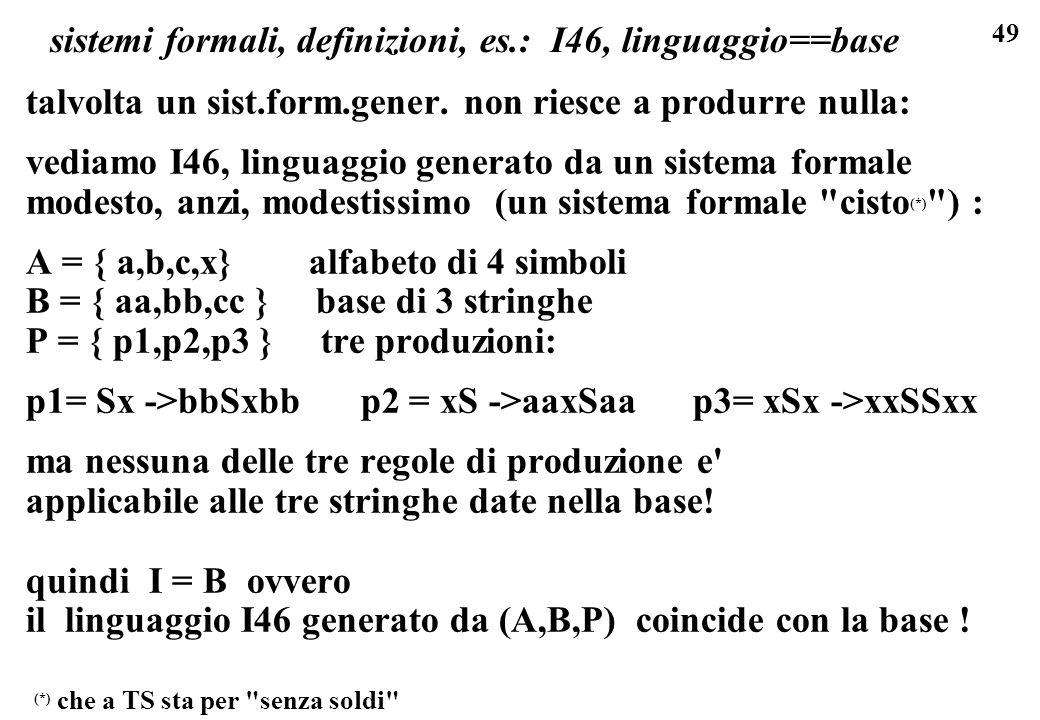 sistemi formali, definizioni, es.: I46, linguaggio==base