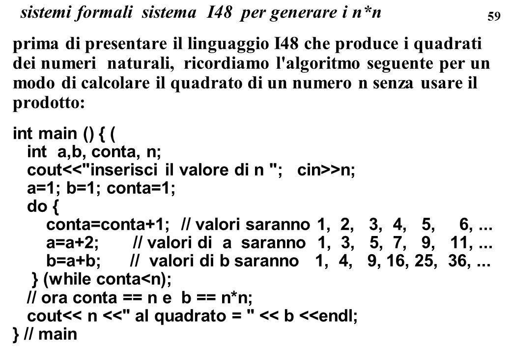 sistemi formali sistema I48 per generare i n*n