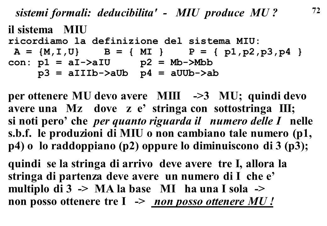 sistemi formali: deducibilita - MIU produce MU