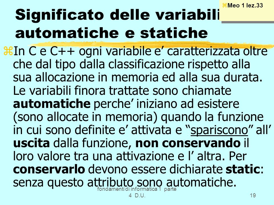 Significato delle variabili automatiche e statiche