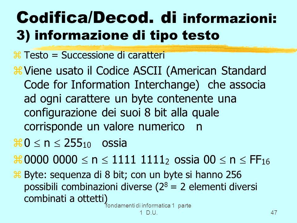 Codifica/Decod. di informazioni: 3) informazione di tipo testo