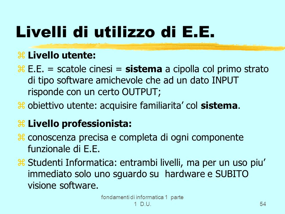 Livelli di utilizzo di E.E.