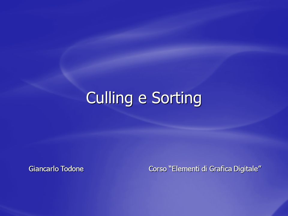 Culling e Sorting Giancarlo Todone