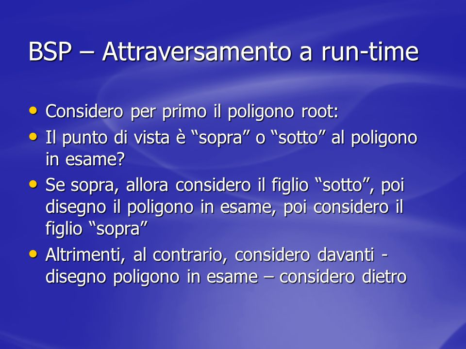 BSP – Attraversamento a run-time