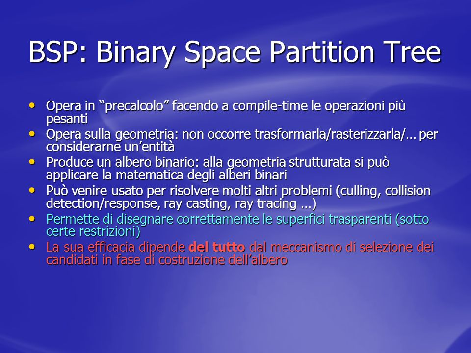 BSP: Binary Space Partition Tree