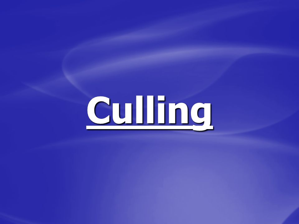 Culling