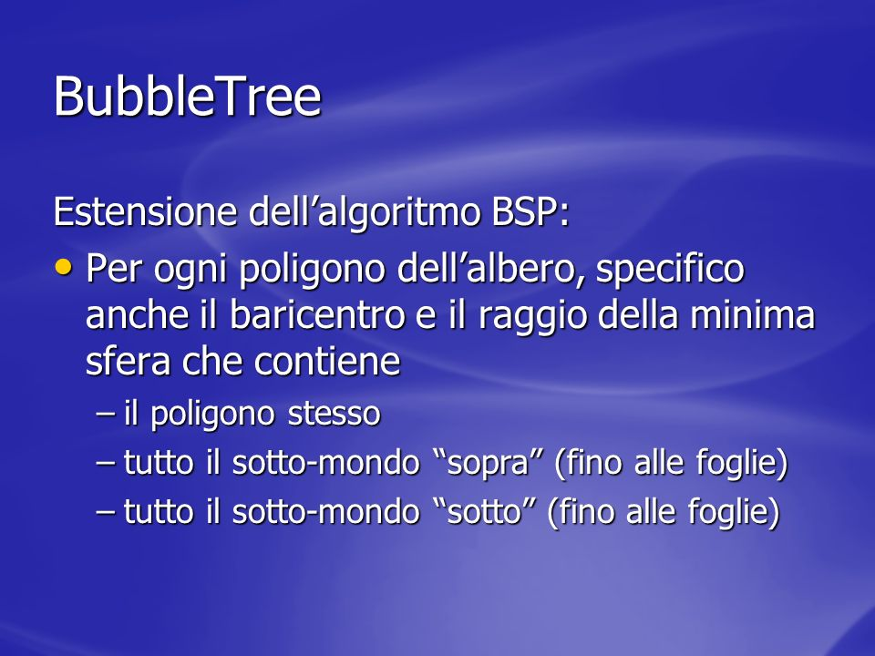 BubbleTree Estensione dell'algoritmo BSP: