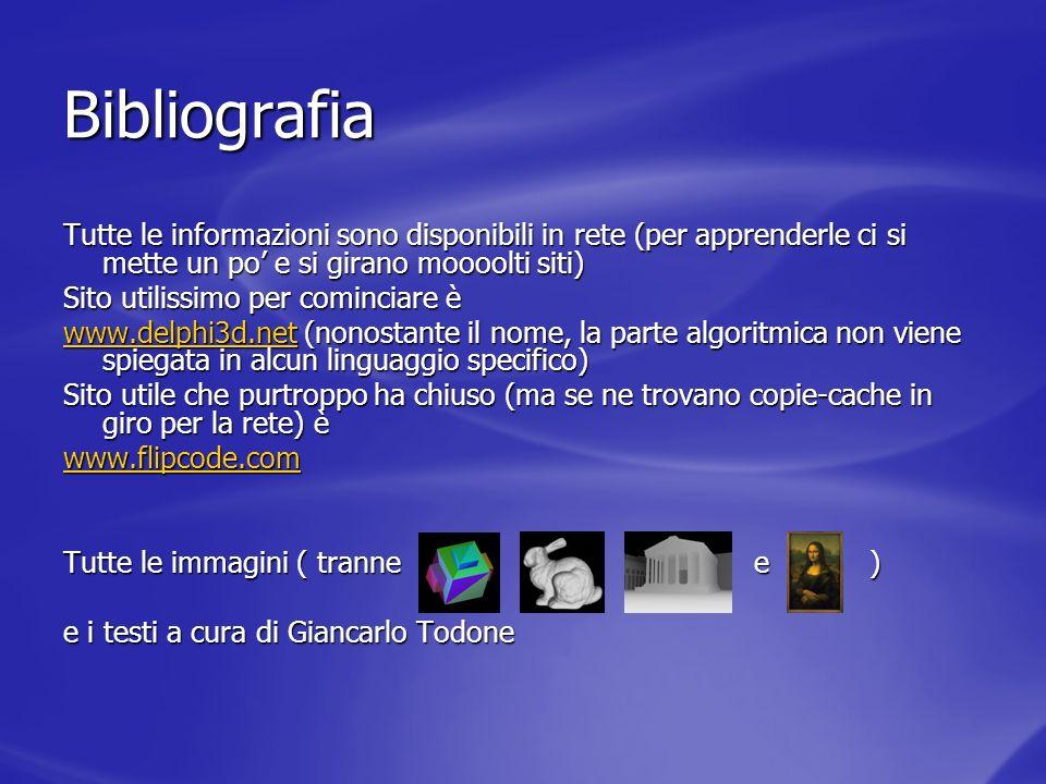Bibliografia Tutte le informazioni sono disponibili in rete (per apprenderle ci si mette un po' e si girano moooolti siti)