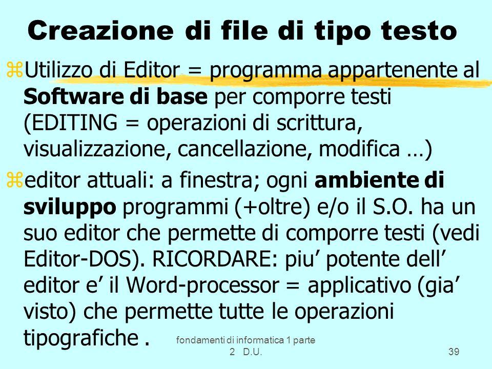 Creazione di file di tipo testo
