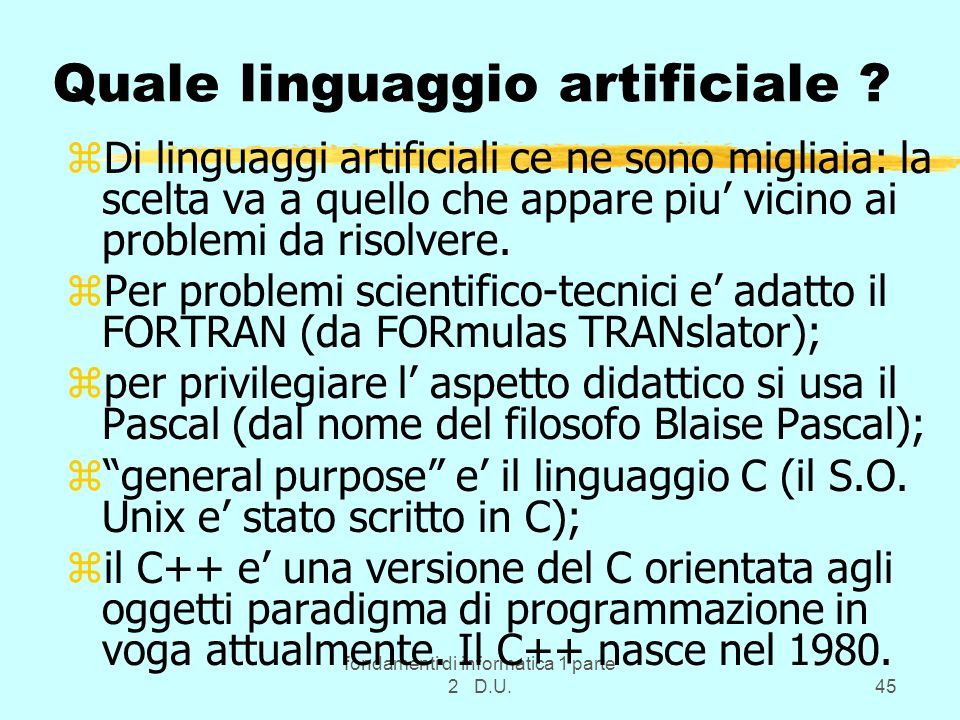 Quale linguaggio artificiale