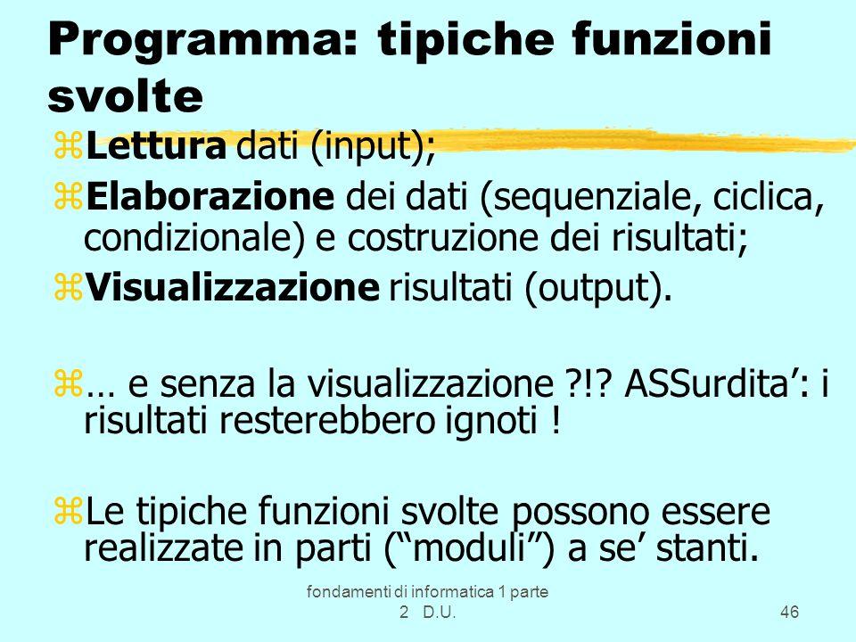 Programma: tipiche funzioni svolte