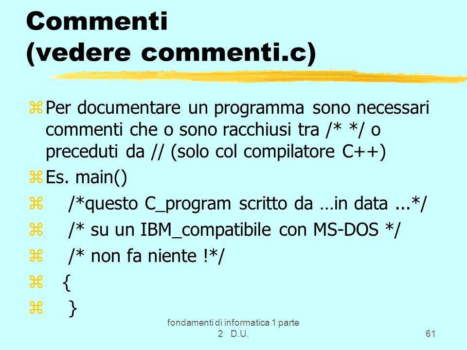 Commenti (vedere commenti.c)