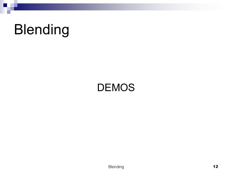 Blending DEMOS Blending