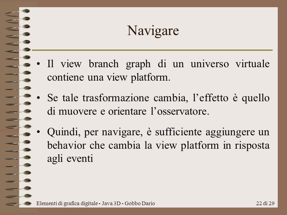 Navigare Il view branch graph di un universo virtuale contiene una view platform.