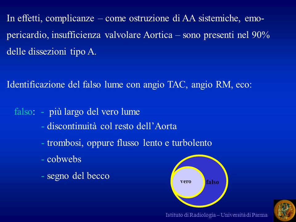 Identificazione del falso lume con angio TAC, angio RM, eco: