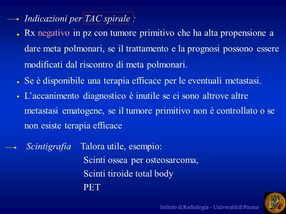 Indicazioni per TAC spirale :