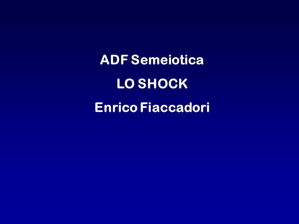 ADF Semeiotica LO SHOCK Enrico Fiaccadori